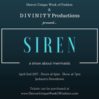 At Your Service Event Planning Presents Denver's Unique Week of Fashion -- SIREN: A Show About Mermaids!