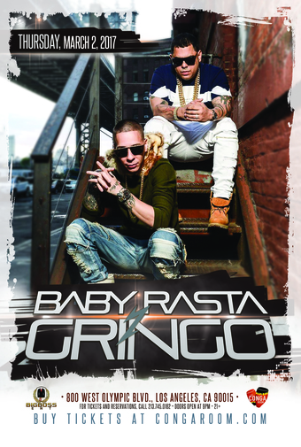 Conga Room presents Baby Rasta y Gringo
