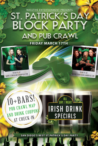 DOWNTOWN SAN DIEGO ST PATRICK'S DAY BLOCK PARTY AND PUB CRAWL