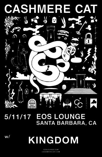 5.11 - CASHMERE CAT (Spring Tour) @ EOS Lounge (Santa Barbara, CA)