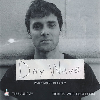 Day Wave - Santa Barbara, CA