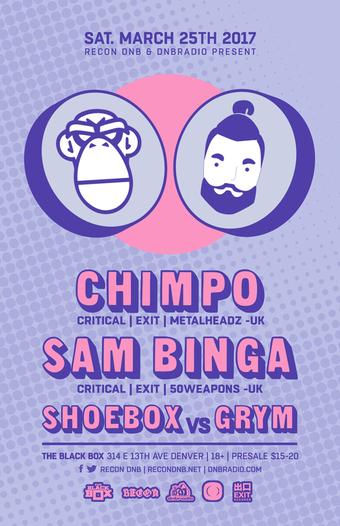 Recon presents Chimpo and Sam Binga