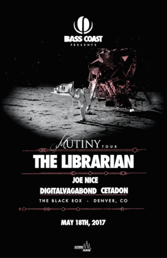 Bass Coast Mutiny Tour - The Librarian, Joe Nice, Digital Vagabond, & Cetadon
