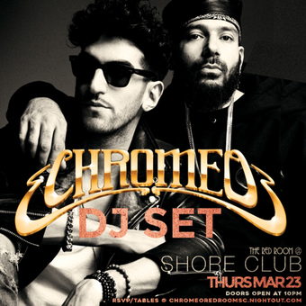 Chromeo DJ SET at the Red Room