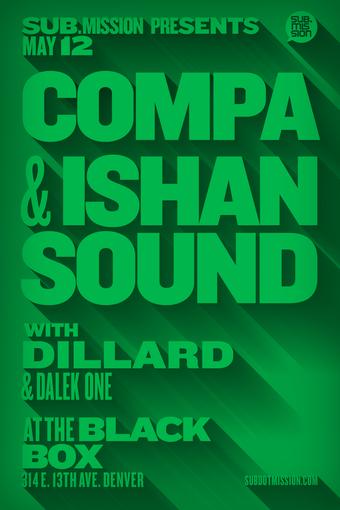 Compa, Ishan Sound, Dillard, & Dalek One