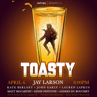 Toasty with Jay Larson