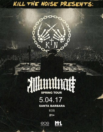 Insomniac Presents - Kill The Noise EOS Lounge 5.4.17