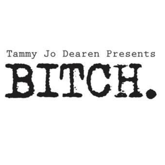 BITCH Comedy - APRIL 1st - 7:30