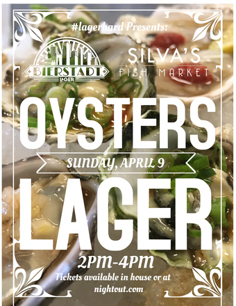 Oysters. Lager. Yes.