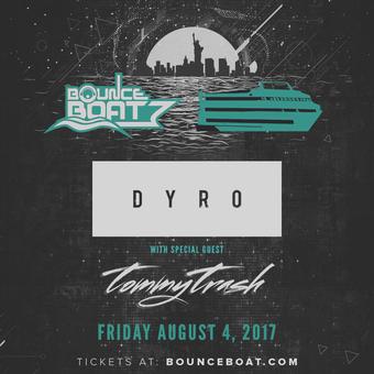 Bounce Boat ft Dyro & Tommy Trash