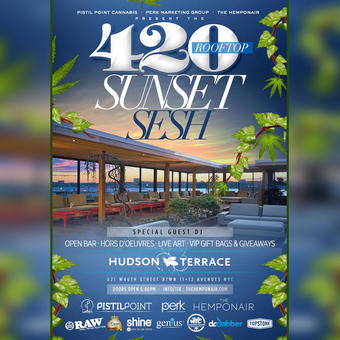 420 Sunset Sesh at Hudson Terrace!