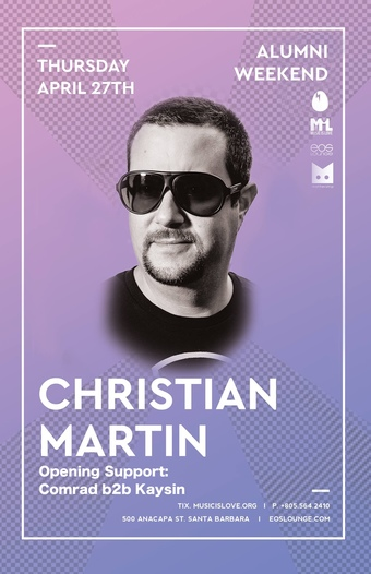 Alumni Weekend w/ Christian Martin EOS Lounge 4.27.17