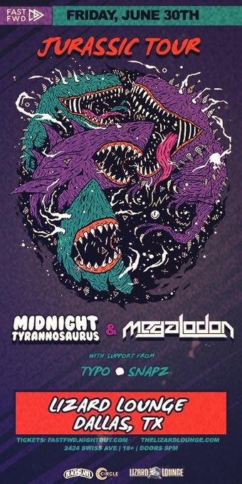 JURASSIC TOUR 2017: MIDNIGHT TYRANNOSAURUS  & MEGALODON