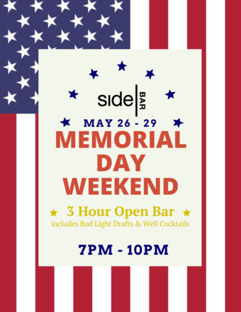 Memorial Day Weekend Open Bar