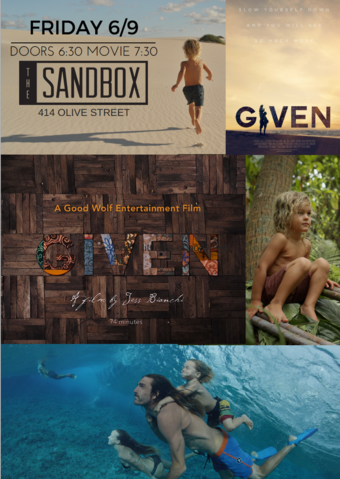 THE SANDBOX Santa Barbara Presents a screening of GIVEN