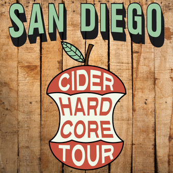 Hard Core Cider Tour - San Diego '17