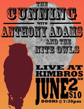 The Cunning w/ Anthony Adams & The Nite Owls