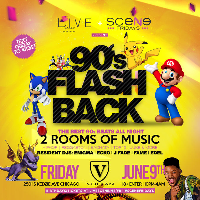 90s FLASH BACK PARTY 18+ - Tickets - Volkan Nightclub, Chicago, IL