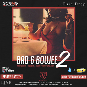 BAD AND BOUJEE 2 (18+)