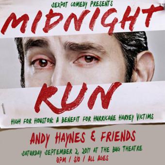 Sexpot Comedy Presents Andy Haynes Midnight Run
