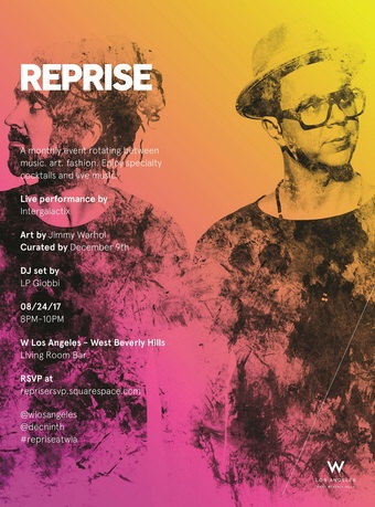 REPRISE at W Los Angeles West Beverly Hills ft. Intergalactix