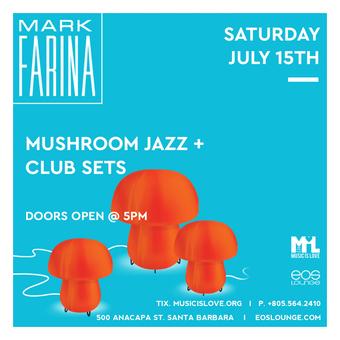 Mark Farina 2x Sets at EOS Lounge 7.15.17