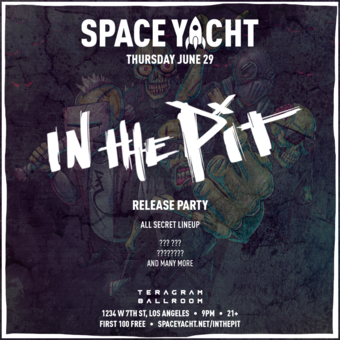 SPACE YACHT 6/29: IN THE PIT