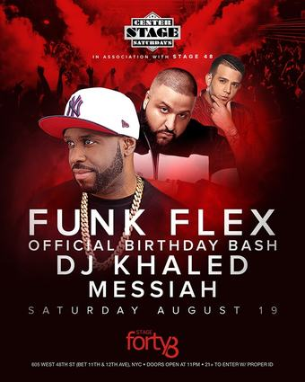 Funk Flex Official Birthday Celebration W/ DJ Khaled and Messiah!