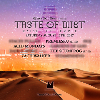 Taste Of Dust: Raise The Temple at The Brooklyn Mirage