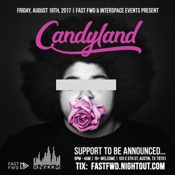CANDYLAND | KINGDOM, AUSTIN TX