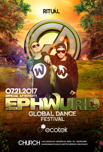 Global Dance Festival Afterparty - Ephwurd