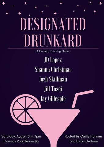 Designated Drunkard August