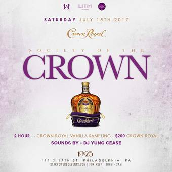 7*15 / Crown Life / Sponsored by Crown Royal Whisky / 10:00p -2:00a / 1925 Lounge 111 S 17th St, Philadelphia, PA 19103 / StarPower Marketing Group LLC / July 15, 2017