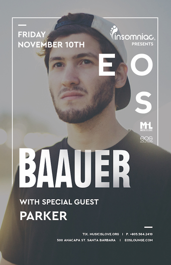 Insomniac Presents: Baauer x Parker at EOS Lounge 11.10.17