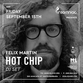 Insomniac Presents - Hot Chip (DJ Set) at EOS Lounge 9.15.17