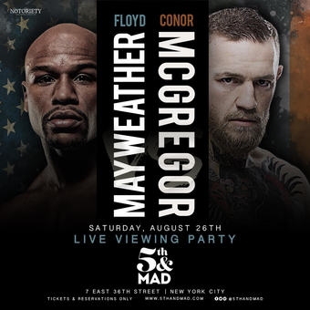 Mayweather vs. McGregor Viewing Party at 5th & Mad