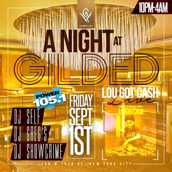 Lou Got Cash at Gilded Lily 9/1