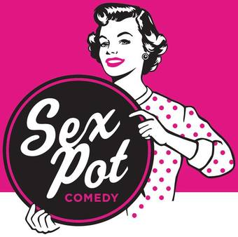 Sexpot Comedy Showcase (5th Annual High Plains Comedy Festival)