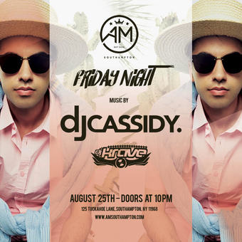 DJ Cassidy at AM Southampton 8/25