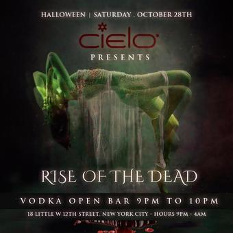 The Rise of the Dead at Cielo