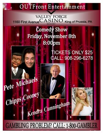 VF Casino: OutFront Artists Present Chipps Cooney Mike Bocchetti , & Pete Michaels