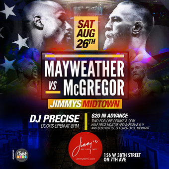 $20 Mayweather vs McGregor at Jimmy's Downtown w/ Dj Precise