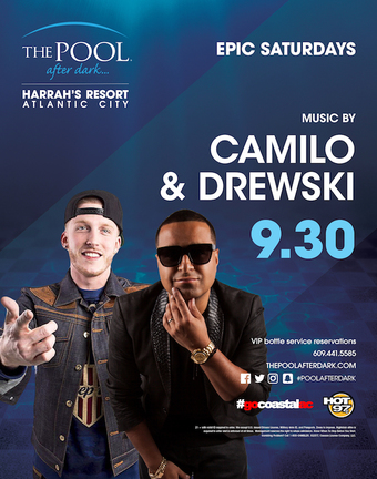 Epic Saturday with DJ Drewski and DJ Camilo