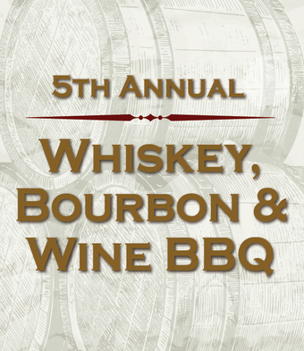 5th Annual Whiskey, Bourbon & Wine BBQ
