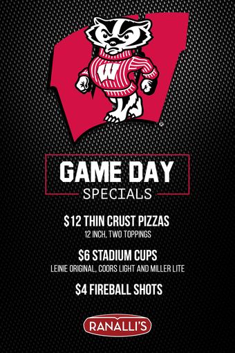Ranalli's Wisconsin Badgers Game Day Specials