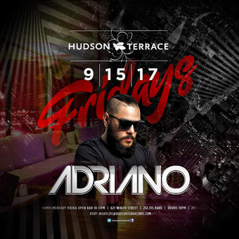 Adriano Open Bar at Hudson Terrace 9/15