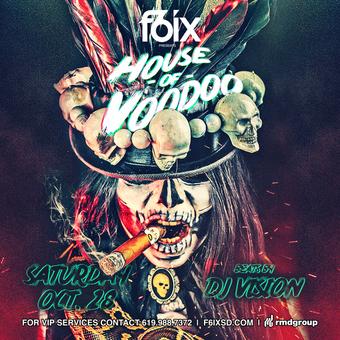 F6ix Presents: House of Voodoo