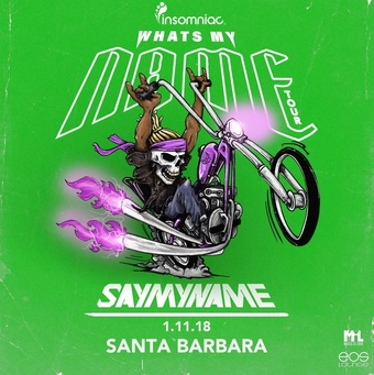 Insomniac Presents:  SAYMYNAME at EOS Lounge 1.11.17