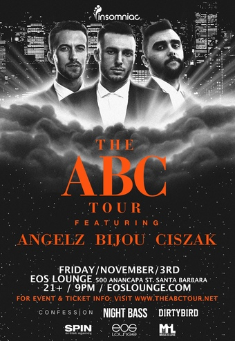 Insomniac Presents: Angelz + Bijou + Ciszack at EOS Lounge 11.3.17