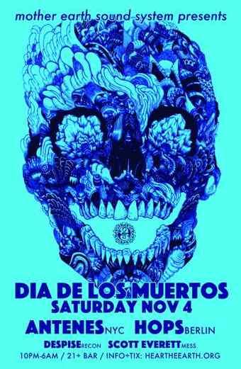 MESS presents Dia de los Muertos w/ Antenes & Hops